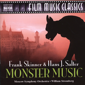 Film Music Classics - Skinner & Salter: Monster Music