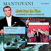 Mantovani: Music from the Films / Film Encores