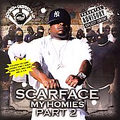 Scarface: My Homies, Pt. 2 [Chopped & Screwed] [PA]