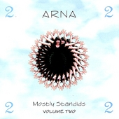 Arna: Mostly Standids, Vol. 2 *