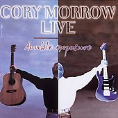 Cory Morrow: Double Exposure: Live