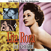 Lita Roza: But Beautiful: The Pye Anthology