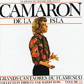 El Camarón De La Isla: Great Masters of Flamenco, Vol. 15