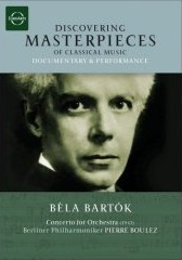 Discovering Masterpeices of Classical Music: Bela Bartok / Boulez/Berliner Philharmoniker [DVD]