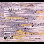 G&#233;rard Grisey: Solo Pour Deux / Ernesto Molinari