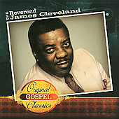 James Cleveland: Original Gospel Classics