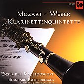 Mozart, Weber: Clarinet Quintets / Ensemble Kaleidoscope