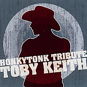 Various Artists: Honkytonk Tribute To Toby Keith