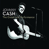 Johnny Cash: The Great Lost Performance