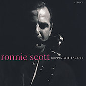 Ronnie Scott: Boppin' with Scott
