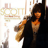 Jill Scott: The Real Thing: Words and Sounds, Vol. 3