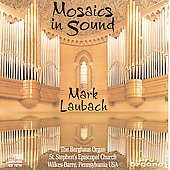 Mosaics in Sound - Cook, Parker, Sowerby, etc / Laubach