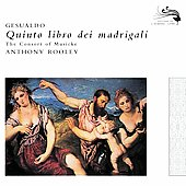 Gesualdo: Quinto libro dei madrigali / Anthony Rooley, et al