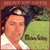 Mickey Gilley: Best of Hits