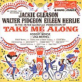Jackie Gleason: Take Me Along [Original Cast Recording]