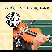 Various Artists: Jigs and Reels: The Dance Music of Ireland [Slipcase]