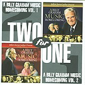 Bill Gaither (Gospel): Billy Graham Music Homecoming, Vol. 1 & 2