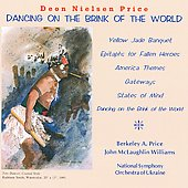 Price: Dancing on the Brink of the World, etc / Price, Williams, National SO of Ukraine