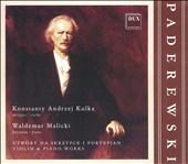 Ignacy Jan Paderewski: Violin & Piano Works