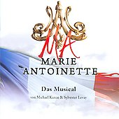 Original Soundtrack: Marie Antoinette (Das Musical) [Musical-Highlights] [Theater Bremen präsentiert]
