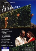 Carlo Coccia: Arrighetto [DVD Video]