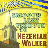 Various Artists: Renditions: Smooth Jazz Tribute to Hezekiah Walker