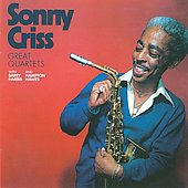 Sonny Criss: Great Quartets