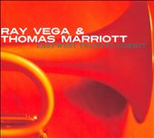 Ray Vega (Trumpet)/Thomas Marriott: East-West Trumpet Summit [Digipak]