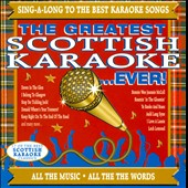 Karaoke: The  Greatest Scottish Karaoke ...Ever!