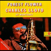 Charles Lloyd: Forest Flower/Soundtrack
