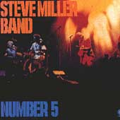 Steve Miller Band (Guitar): Number 5