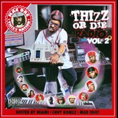 Thizz Nation: Thizz or Die Radio, Vol. 2 [PA]