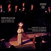 Sancta Lucia: Licht in Dunkler Zeit / St Gregory Children's Choir
