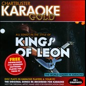 Karaoke: Chartbuster Karaoke Gold: Kings of Leon
