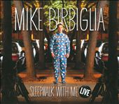 Mike Birbiglia: Sleepwalk with Me Live [PA] [Digipak] *