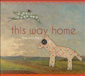 Kim Madsen: This Way Home [Digipak]