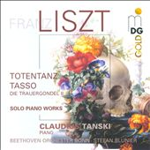 Liszt: Totentanz; Tasso; Die Trauergondel