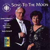 Song To The Moon / Joanne Kolomyjec, Mario Bernardi