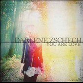 Darlene Zschech: You Are Love