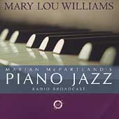 Marian McPartland/Mary Lou Williams: Marian McPartland's Piano Jazz Radio Broadcast