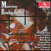 Music from Bowling Green / Steve Duke, Burton Beerman, Roger B. Schupp, Craig Hultgren
