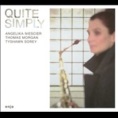 Angelika Niescier: Quite Simply [Digipak] *