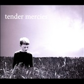 Tender Mercies (Counting Crows): Tender Mercies [Digipak]