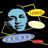 Lowell Fulson: Jukebox Blues: 1946-1948