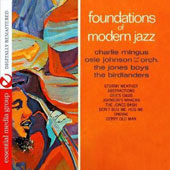 Various Artists: The Foundations of Modern Jazz