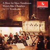 Wendy Mae Chambers: A Mass for Mass Trombones