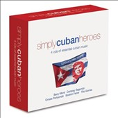 Various Artists: Simply Cuban Heroes