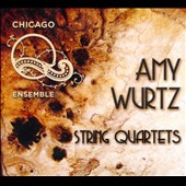Amy Wurtz: String Quartets