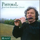 Pastoral - works by Tomasi; Ibert; Milhaud; Auric; Poulenc; Roussel; Martelli; Ferroud; Honegger et al / Jean-Louis Beaumadier & Friends