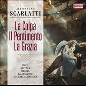 Alessandro Scarlatti: Sin, Repentance and Grace, oratorio for 3 voices / Mechthild Bach, Petra Geitner, Kai Wessel